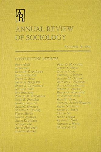 Annual Review of Sociology . Volume 30,: Editor-Karen S. Cook;