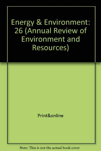 Annual Review of Energy and the Environment: 2001 (Annual Review of Environment and Resources): ...