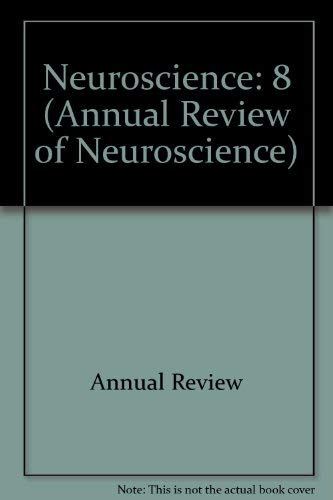 9780824324087: Annual Review of Neuroscience: 1985