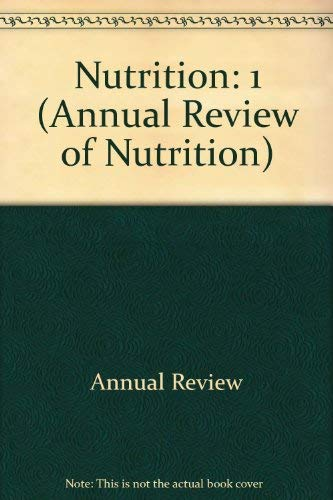 9780824328016: Nutrition: 1 (Annual Review of Nutrition
