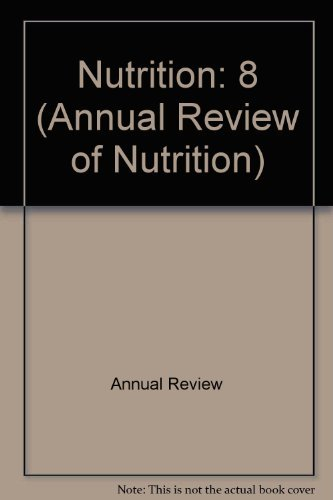 Annual Review of Nutrition: 1988: Robert E. Olson, Ernest Beutler