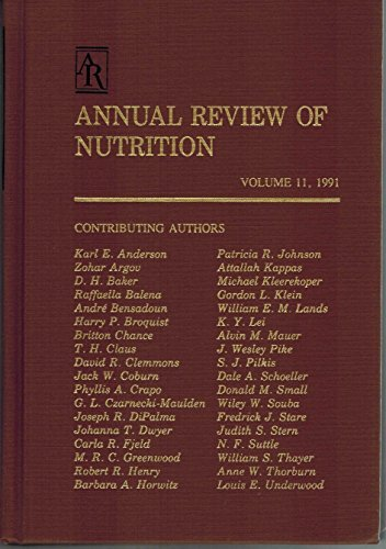 Annual Review of Nutrition: 1991: Robert E. Olson,