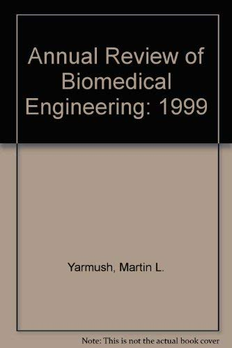 Annual Review of Biomedical Engineering Volume 1, 1999