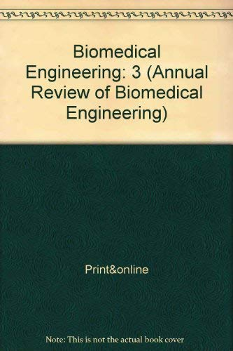 Annual Review of Biomedical Engineering Volume 3, 2001