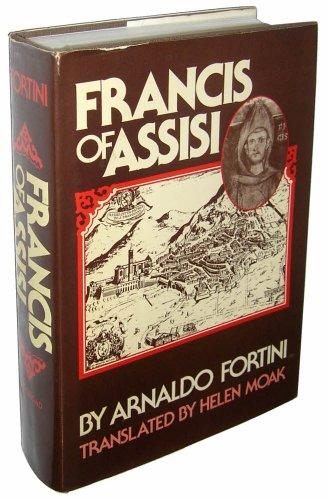 Francis of Assisi. A Translation of Nova: Fortini, Arnaldo