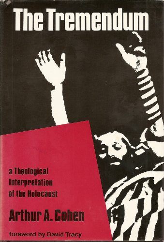 9780824500061: The Tremendum: Theological Interpretation of the Holocaust