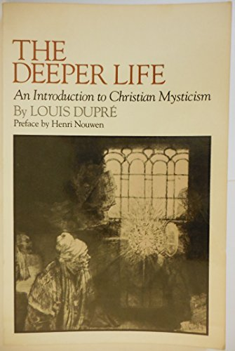 9780824500078: The Deeper Life: An Introduction to Christian Mysticism