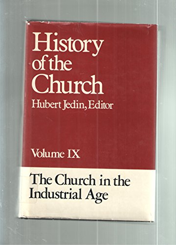 9: The Church in the Industrial Age
