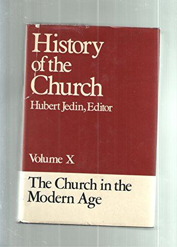 The Church in the Modern Age (History: John P. Dolan;