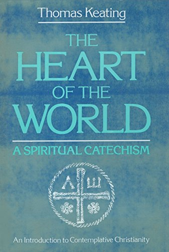 9780824500146: The Heart of the World: A Spritual Catechism