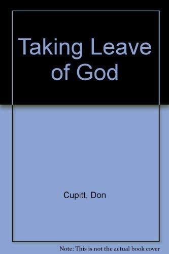 9780824500450: Taking Leave of God