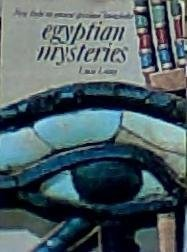 9780824500559: Egyptian Mysteries: New Light on Ancient Spiritual Knowledge (The Illustrated Library of Sacred Imagination)