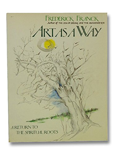 9780824500764: Art As a Way: A Return to the Spiritual Roots
