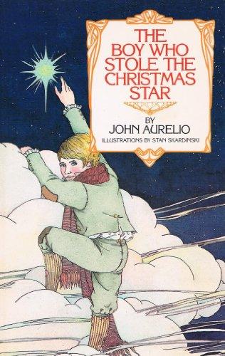 The boy who stole the Christmas star: Aurelio, John