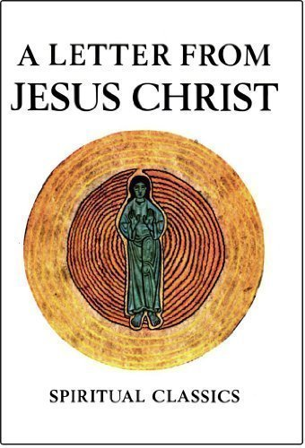 9780824500801: A Letter from Jesus Christ to the Soul that Really Loves Him (Spiritual Classics)