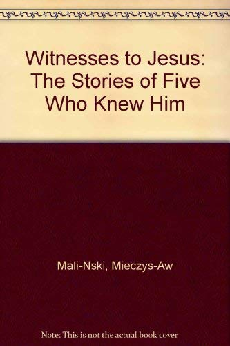 9780824500887: Witnesses to Jesus: The Stories of Five Who Knew Him (English and Polish Edition)