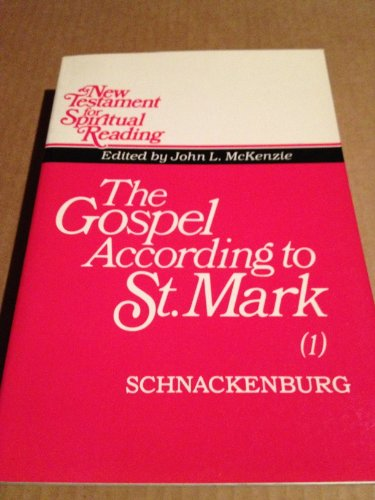 Gospel According to St. Mark, Vol. 3: McKenzie; Schnackenburg, Rudolf