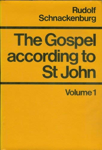 9780824503116: The Gospel According to St. John, Volume One: Introduction and Commentary on Chapters 1-4
