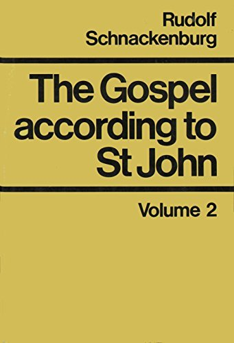 Gospel According to St. John Volume 2: Rudolf Schnackenburg