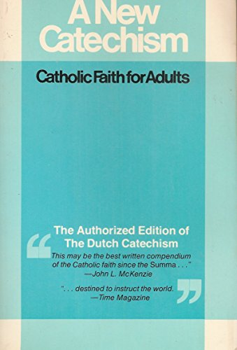 9780824503321: New Catechism: Catholic Faith for Adults (New Catechism Ppr)