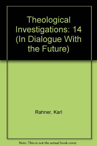 9780824503901: 14: Theological Investigations Volume XIV
