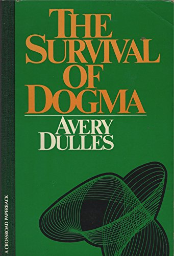 9780824504274: The Survival of Dogma