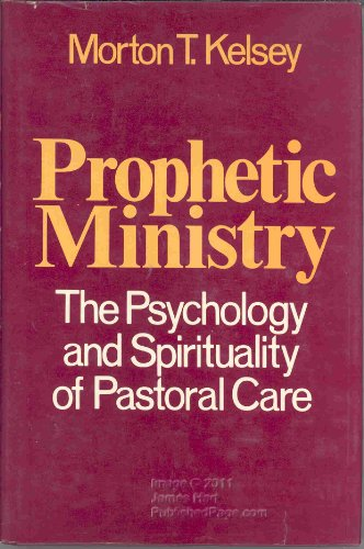 9780824504410: Prophetic ministry: The psychology and spirituality of pastoral care