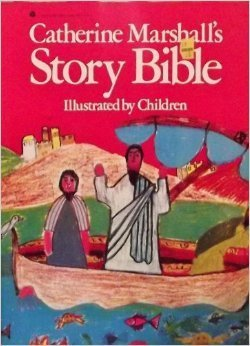 9780824504472: Catherine Marshall's Story Bible