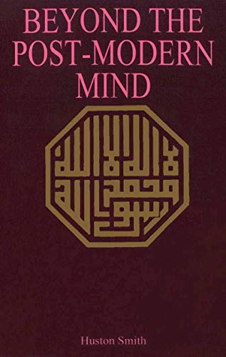 9780824504571: Beyond the Post-modern Mind