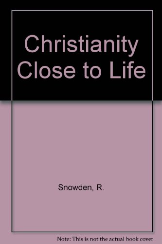 9780824504595: Christianity Close to Life