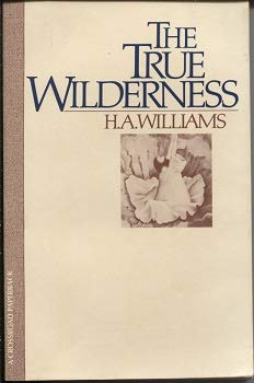 9780824504700: The true wilderness (A Crossroad paperback)