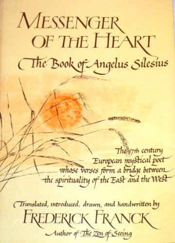 9780824504953: Messenger of the Heart: The Book of Angelus Silesius