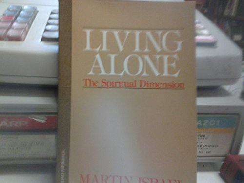 Living Alone: The Spiritual Dimension (0824505034) by Israel, Martin