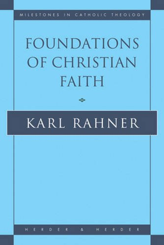 9780824505233: Foundations of Christian Faith: An Introduction to the Idea of Christianity