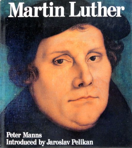 9780824505639: Martin Luther: An Illustrated Biography