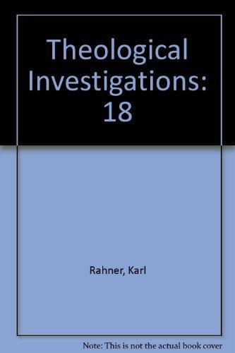 9780824505714: God and Revelation (Theological Investigations Volume 18)