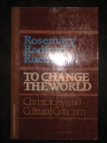 9780824505738: To Change the World (To Change the World Ppr)