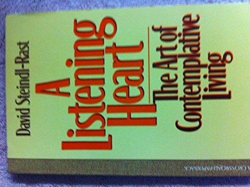 9780824505769: A Listening Heart: The Art of Contemplative Living