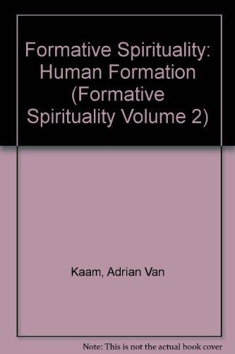9780824505783: Human Formation (Formative Spirituality Volume 2)