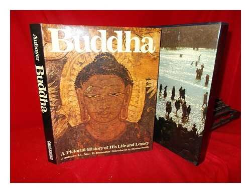 Buddha: A Pictorial History of His Life and Legacy