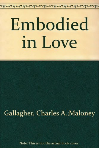 9780824505943: Embodied In Love: The Sacramental Spirituality of Sexual Intimacy
