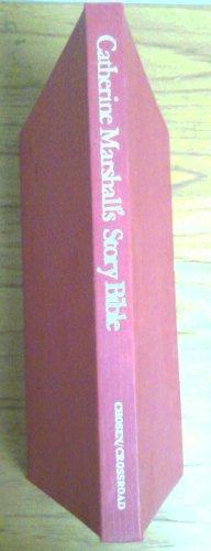 9780824505967: Catherine Marshall's Story Bible