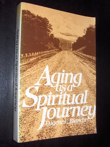 9780824506223: Aging As A Spiritual Journey