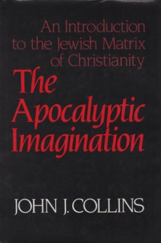9780824506230: The apocalyptic imagination: An introduction to the Jewish matrix of Christianity