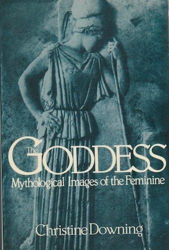 9780824506247: The Goddess: Mythological Images of the Feminine