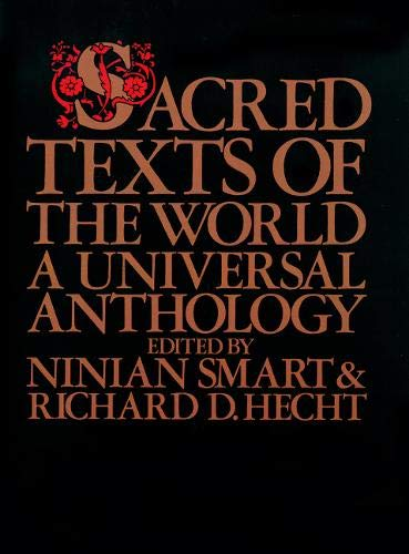 9780824506391: Sacred Texts of the World: A Universal Anthology