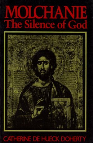 9780824506728: Molchanie: The Silence of God