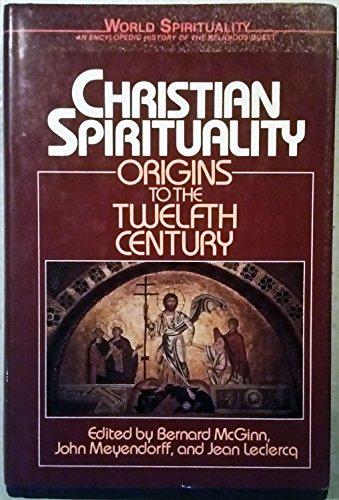 9780824506810: 16: Christian Spirituality: Origins to the Twelfth Century (World Spirituality)