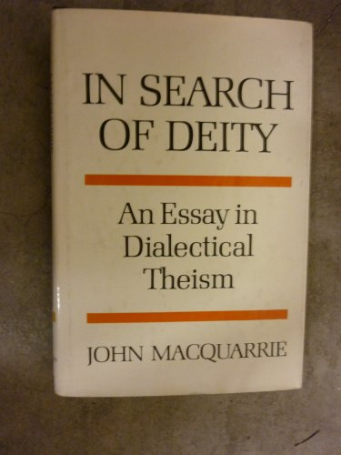 9780824506827: In search of deity: An essay in dialectical theism (The Gifford lectures)