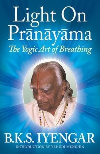 9780824506865: Light on Prãnãyãma: The Yogic Art of Breathing